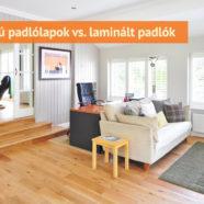 Fahatású padlólapok vs. laminált padlók – melyiket érdemes választani?