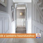 Lambéria másképp – inspirációk a lambéria használatához