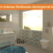 Fürdőszoba látványtervezés – tervezz előre!